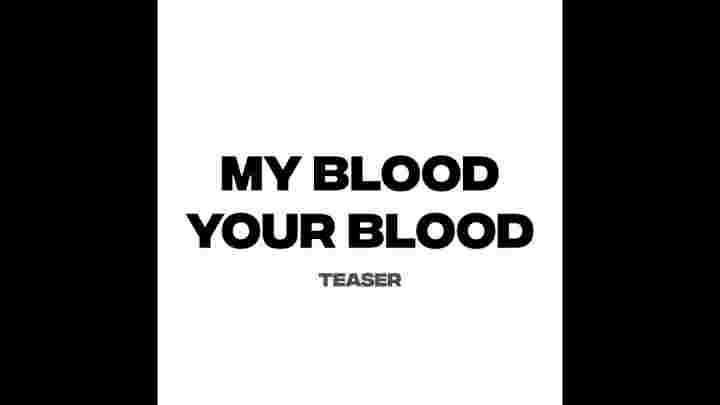 My Blood Teaser